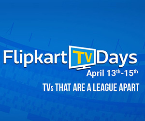 Flipkart TV Days (13-15 Apr) – Extra 10% Instant Discount on HDFC Credit & Debit Cards