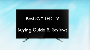 73fc6df2223 Best 32 inch LED TVs in India (2018) + Reviews   Buying Guide